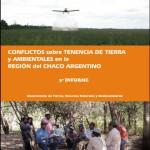 3° Informe Conflictos sobre la Tenencia de la Tierra y Ambientales en la Región Chaqueña Argentina