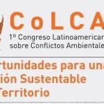 1º Congreso Latinoamericano sobre Conflictos Ambientales y Curso Internacional sobre Ecología Política