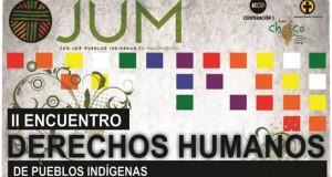 Chaco: 2do Encuentro Derechos Humanos de los Pueblos Indígenas