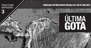 Revista Fractura Expuesta Nro 3: Soberanías Energéticas Tuteladas