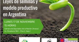 Jornada en el Congreso: Leyes de semillas y modelo productivo en Argentina