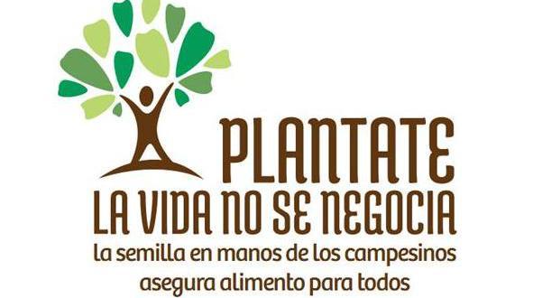 Campaña contra la privatización de las Semillas: Plantáte, la Vida no se Negocia