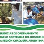 """REDAF presenta un nuevo libro: """"Experiencias de ordenamiento y manejo sostenible del bosque nativo de la región chaqueña argentina"""""""