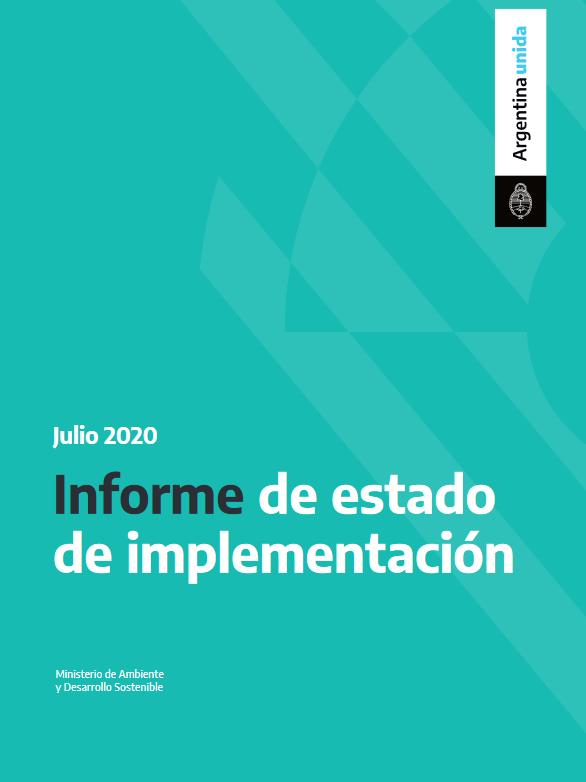 Informe de Estado de Implementación Ley n° 26331.  Julio 2020