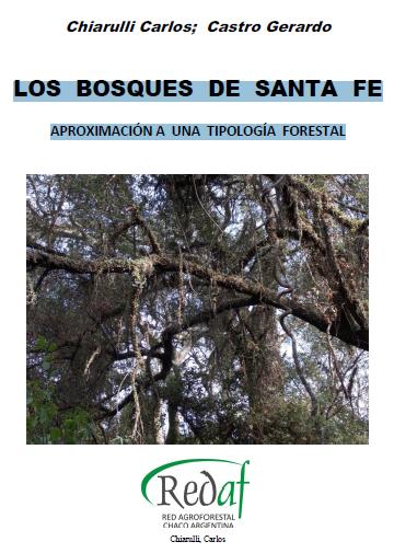 LOS BOSQUES DE SANTA FE. APROXIMACIÓN A UNA TIPOLOGÍA FORESTAL